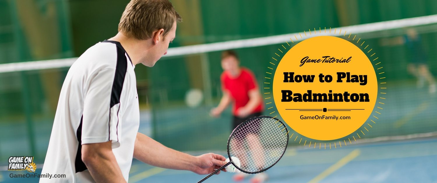 Learn how to play badminton and the badminton rules at www.GameOnFamily.com via our awesome Badminton game tutorial. It's one the most easy going, active games that's a great way to sneak in a little exercise while having a blast... Game on!