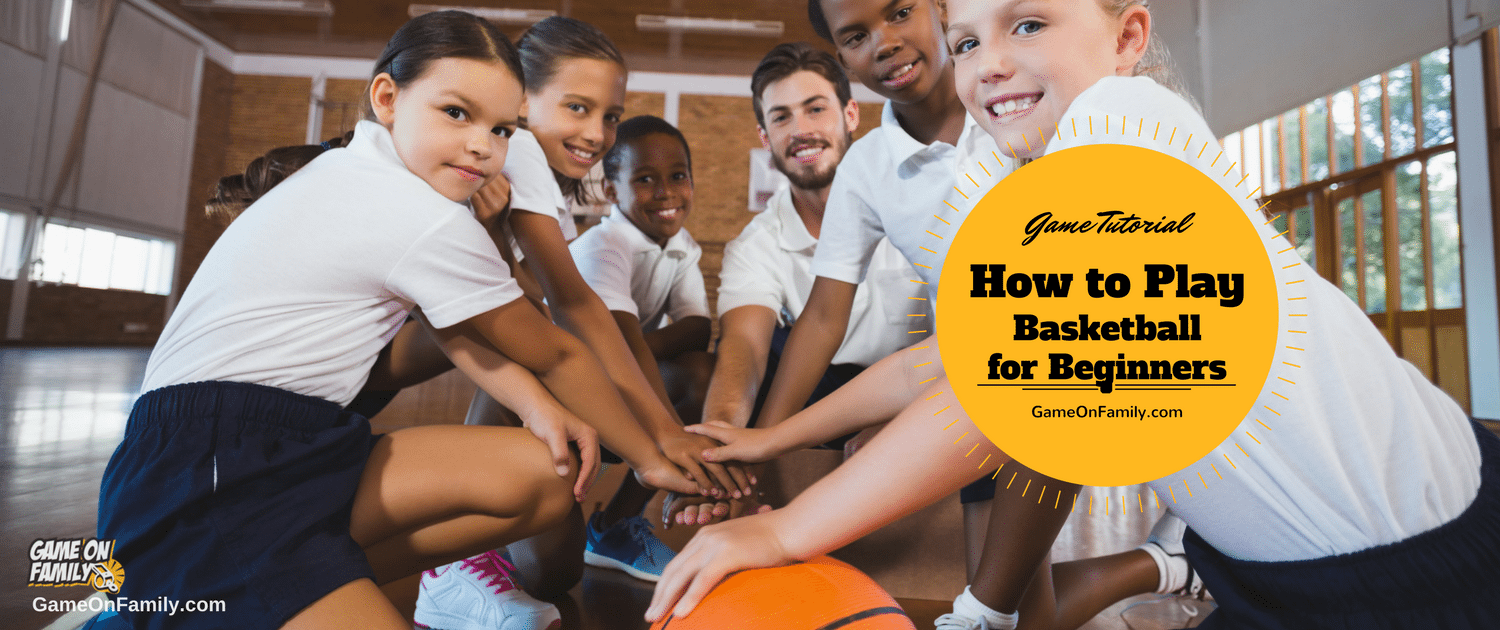 Learn how to play Basketball Basics with our Basketball for Beginners game tutorial. Review the rules of Basketball basics and find your next fun game at www.GameOnFamily.com!